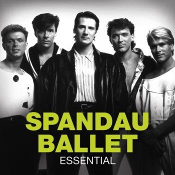 Testi Essential: Spandau Ballet