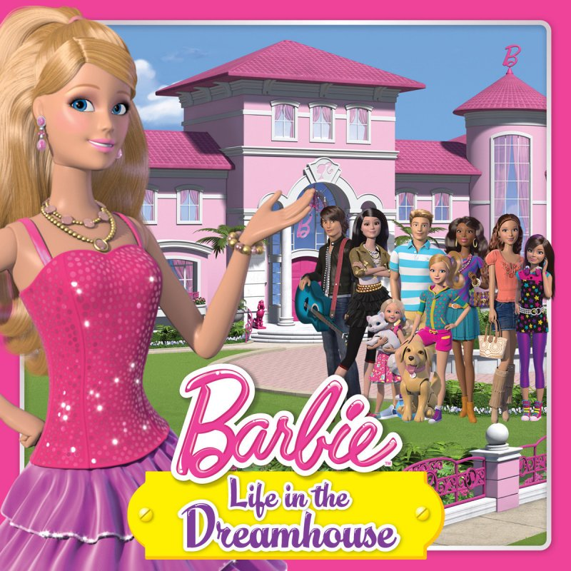 Barbie Barbie Life in the Dreamhouse