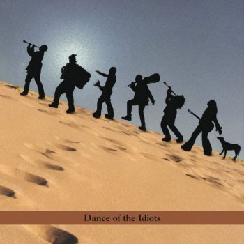 Testi Dance of the Idiots