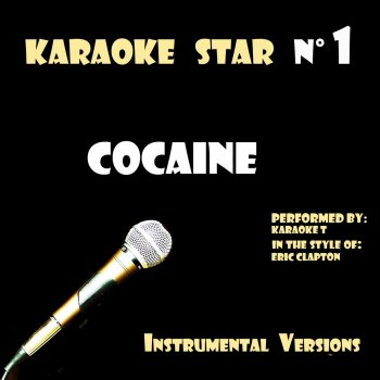 Testi Cocaine (in the style of Eric Clapton) [Karaoke Versions]
