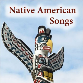 Testi Native American Songs