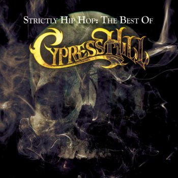 Testi Strictly Hip Hop: The Best of Cypress Hill