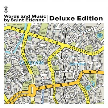 Testi Words and Music By Saint Etienne