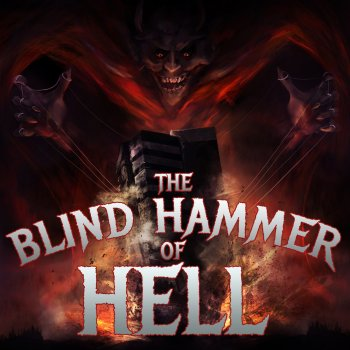 Testi The Blind Hammer of Hell: The Best Power Metal from Helloween, Blind Guardian, And Hammerfall