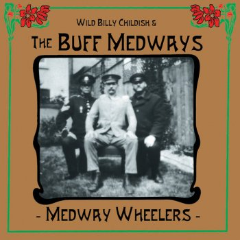 Image result for wild billy childish & THE BUFF MEDWAYS