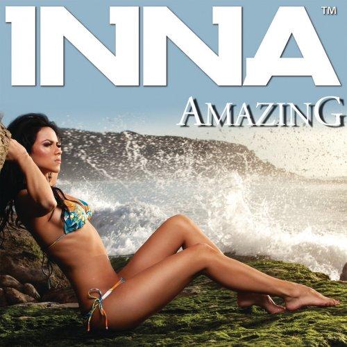 Inna - Amazing (DJ Feel Instrumental Remix) Lyrics