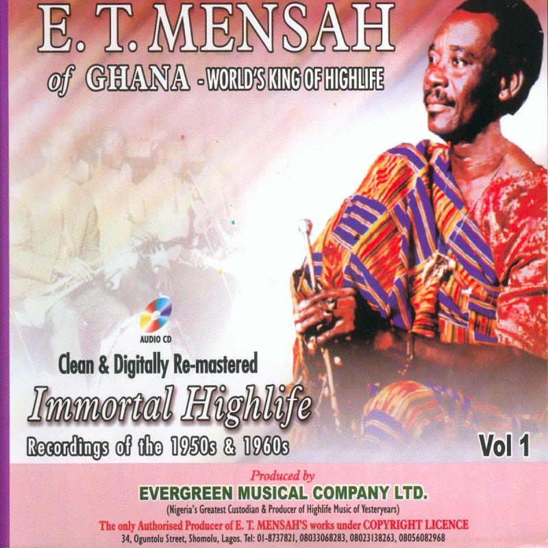 E T  Mensah Of Ghana - World's King Of Highlife - John B