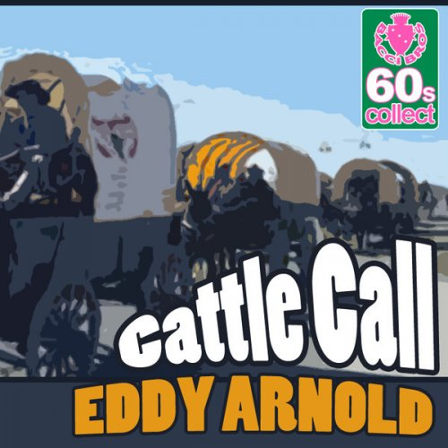 Eddy Arnold Cattle Call Lyrics Musixmatch