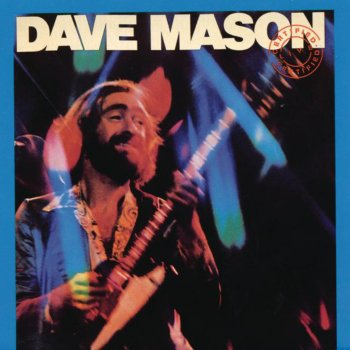 Testi Dave Mason: Certified Live