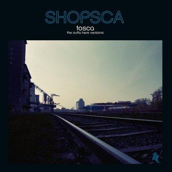 Testi Shopsca (The Outta Here Versions)