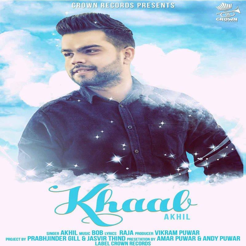 Dil Mera New Song Akhil: Akhil - Khaab Lyrics