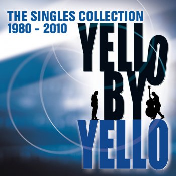 Testi Yello By Yello - The Singles Collection 1980-2010