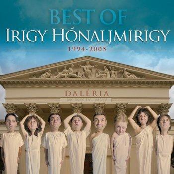 Testi Daléria: Best of Irigy Hónaljmirigy - 1994-2005
