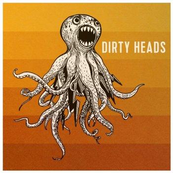 Testi Dirty Heads