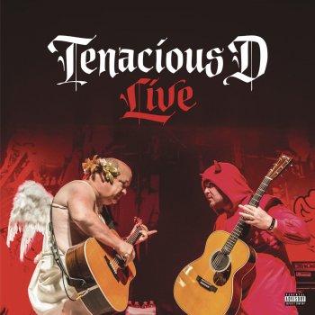 Testi Tenacious D Live