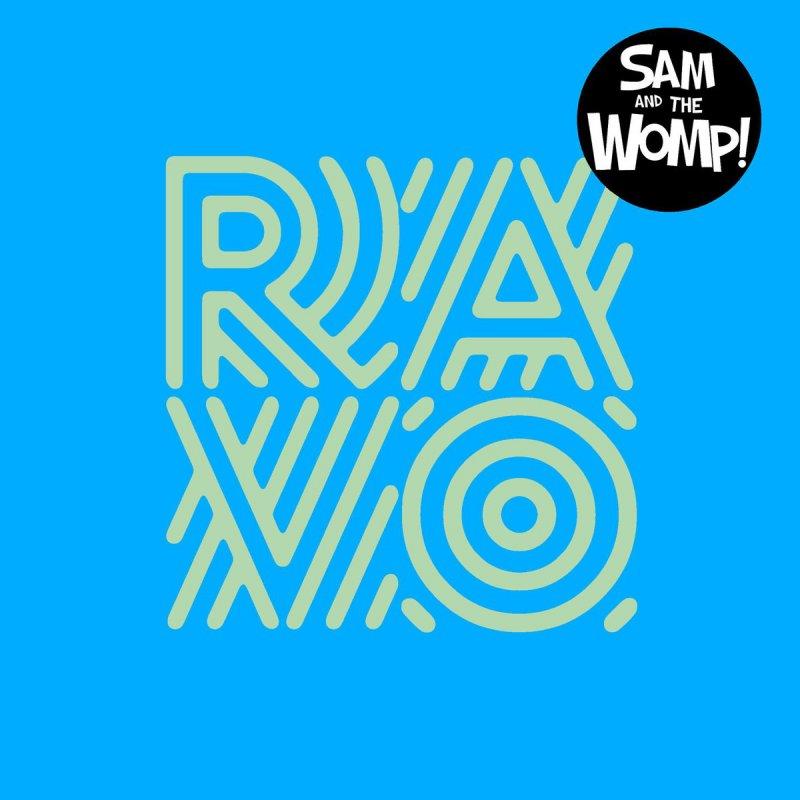 Sam and the womp ravo lyrics musixmatch for 1234 get your booty on the dance floor lyrics
