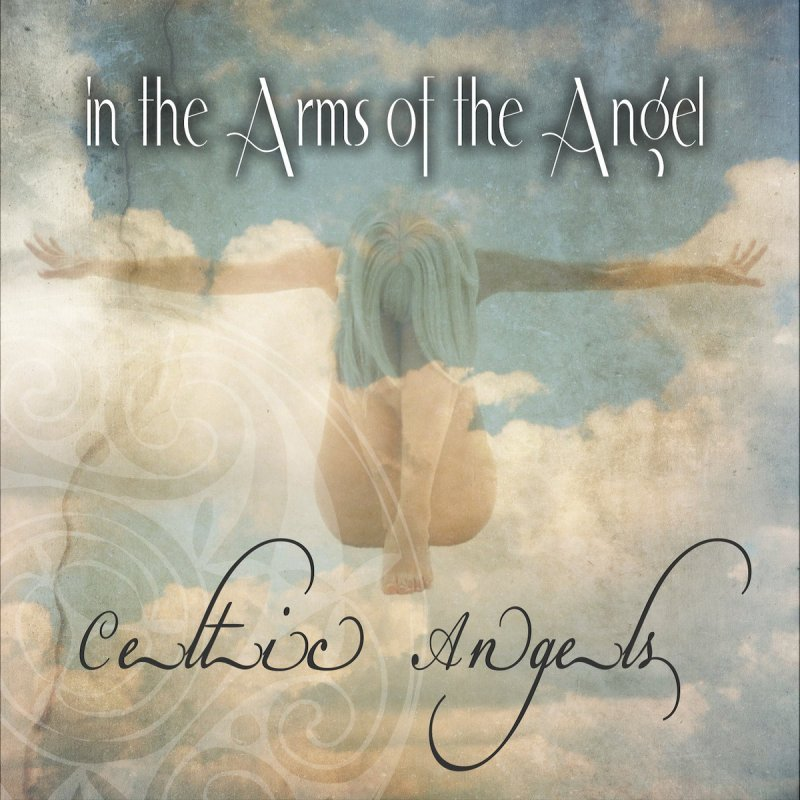 Lyric not about angels lyrics : Celtic Angels - In the Arms of the Angel Lyrics | Musixmatch