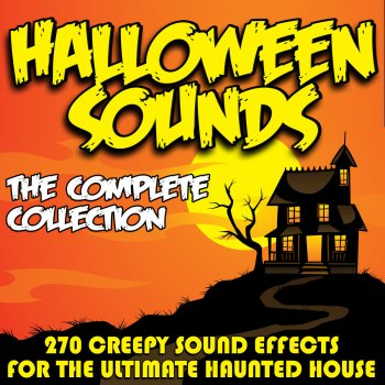 Halloween Sounds (The Complete Collection) [270 Creepy Sound