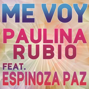 Testi Me Voy (feat. Espinoza Paz) - Single