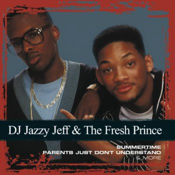 Testi Collections: D.J. Jazzy Jeff & &he Fresh Prince