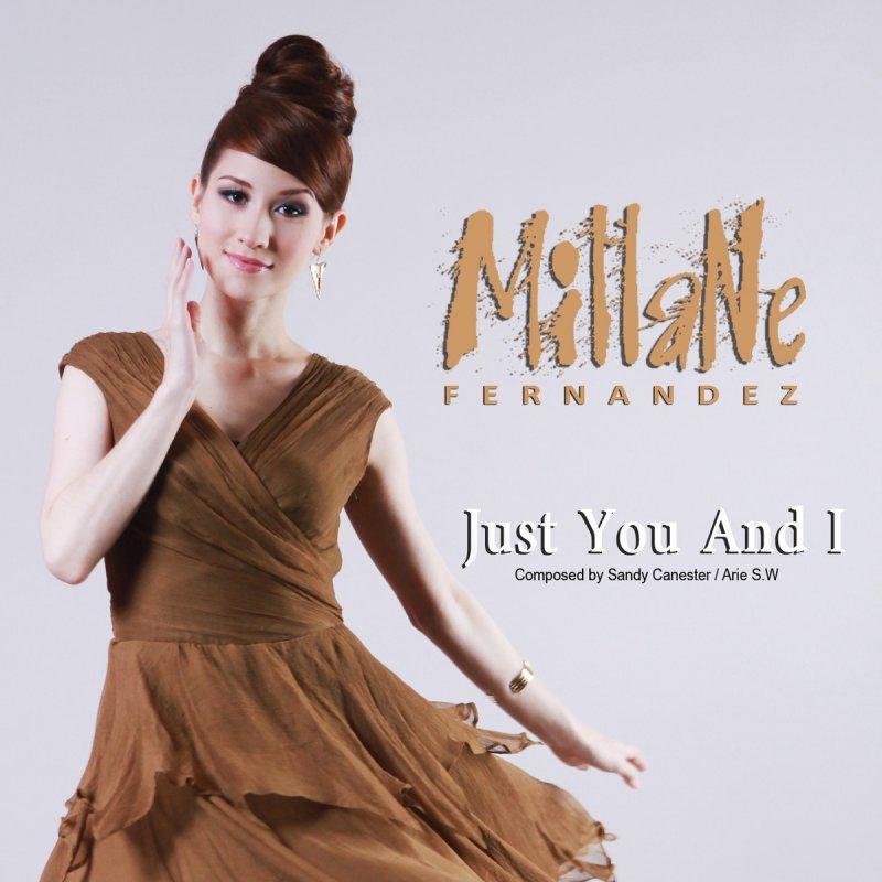 millane fernandez you broke my heart