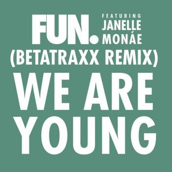 Testi We Are Young [Betatraxx Remix]