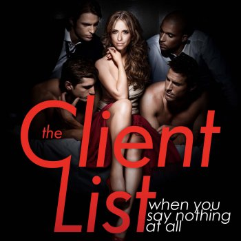 "Testi When You Say Nothing At All (Music From ""The Client List"")"