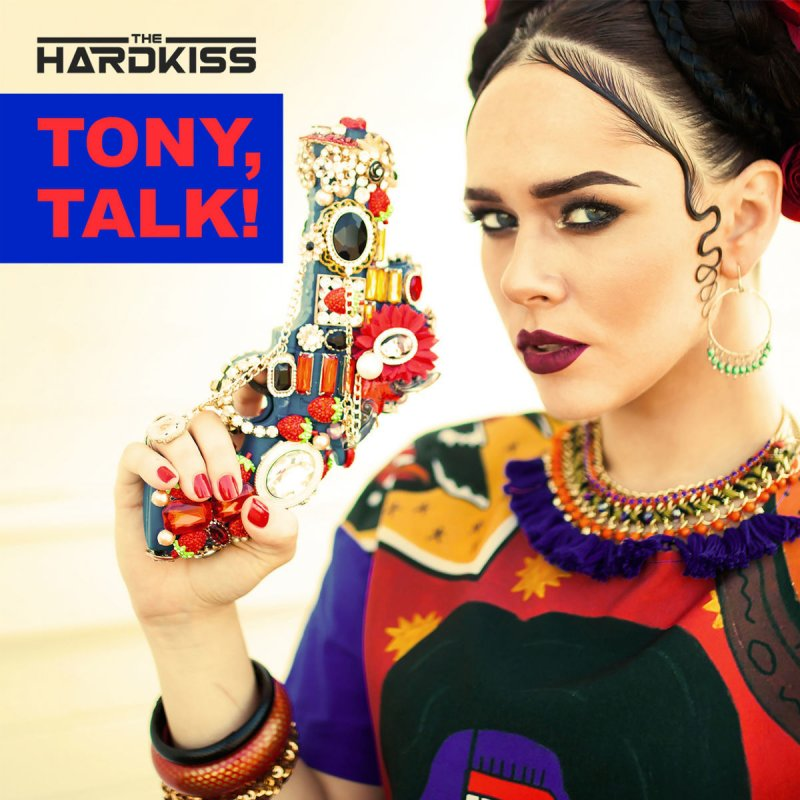 the hardkiss tony talk скачать песню