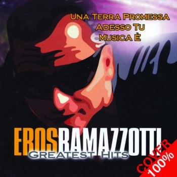 What Eros ramazzotti song lyric