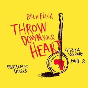 Testi Throw Down Your Heart: Africa Sessions, Part 2