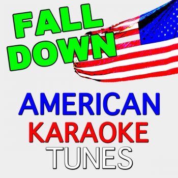 Testi Fall Down (Originally Performed by Will.I.Am) [Karaoke Version]