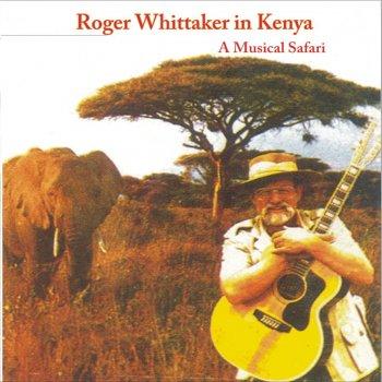 My Land Is Kenya (A Musical Safari) by Roger Whittaker album