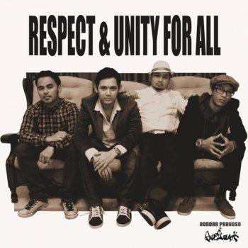 Bondan Prakoso & Fade2black - Respect & Unity for All Mp3