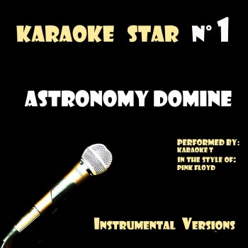 Testi Astronomy Domine (in the style of Pink Floyd) [Karaoké Versions]