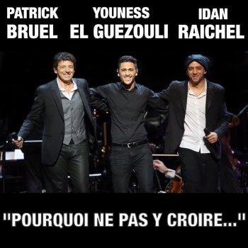 Testi Pourquoi Ne Pas Y Croire... (with Idan Raichel & Youness El Guezouli)