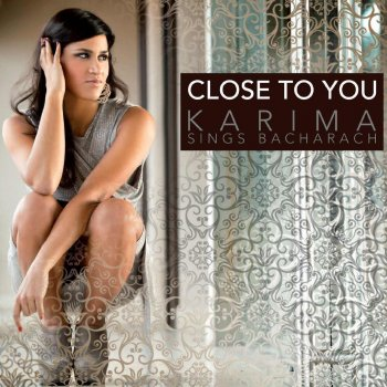 Testi Close to You: Karima Sings Bacharach