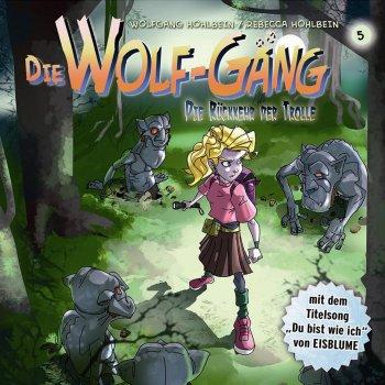 Testi Die Wolf-Gäng: Die Rückkehr Der Trolle!, Vol. 5
