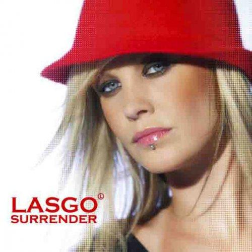 Lasgo - Surrender (UK Radio Edit) Lyrics