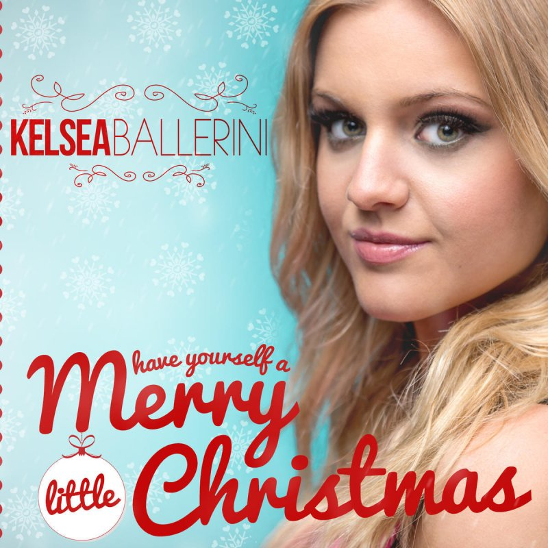 Merry Little Christmas Lyrics.Kelsea Ballerini Have Yourself A Merry Little Christmas