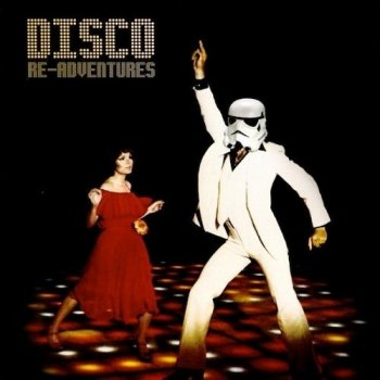 Disco Re-Adventures Various Artists - lyrics