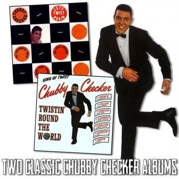 Lyrics twist Chubby checkers