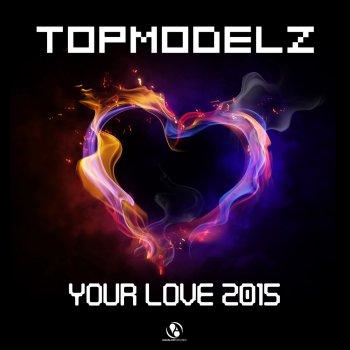 Testi Your Love 2015