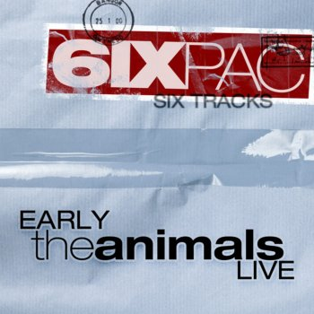Testi Six Pack: Early the Animals Live (Live)