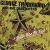 Better Than the Rest George Thorogood & The Destroyers - cover art