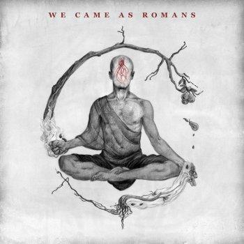 Testi We Came As Romans