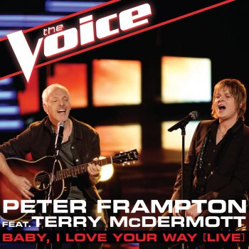 Testi Baby, I Love Your Way (The Voice Performance) [feat. Terry McDermott] [Live] - Single