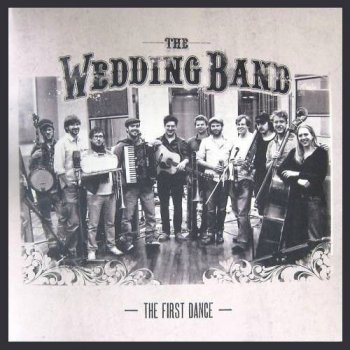 The First Dance Wedding Band