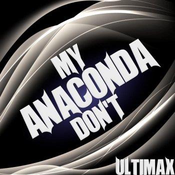 Testi My Anaconda Don't
