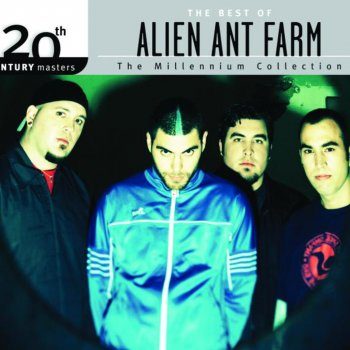 Testi The Best of Alien Ant Farm 20th Century Masters the Millennium Collection