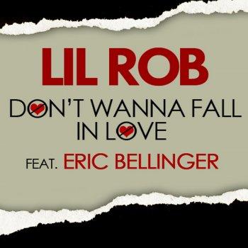 Don't Wanna Fall in Love (Testo) - Lil Rob feat  Eric